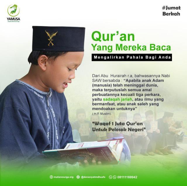 Qur'an yang mereka baca mengalirkan pahala untuk anda