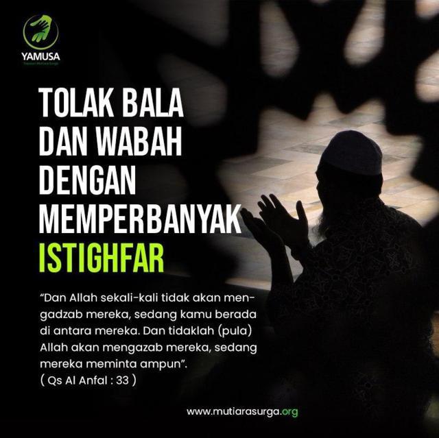 TOLAK BALA DAN WABAH DENGAN MEMPERBANYAK ISTIGHFAR-Mutiara Surga